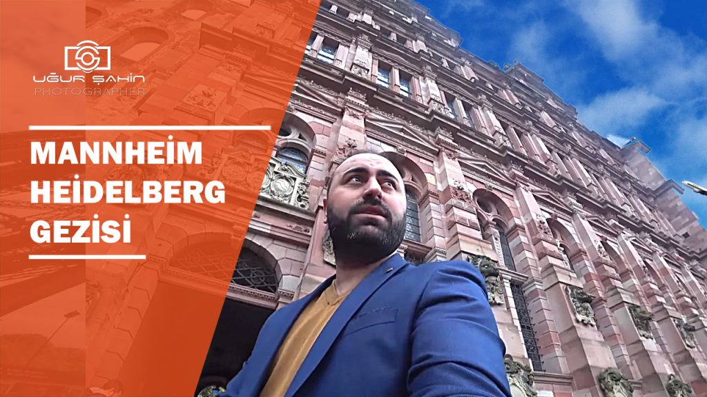Kucuk Istanbul Mannheim Heidelberg Kalesi Almanya Bit Pazari Gezisi Ugur Sahin